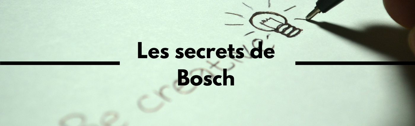 Les secrets de Bosch